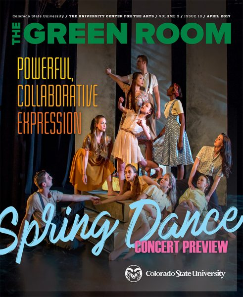 The Green Room April 2017 Vol. 3 Iss. 18 April 2017 | Powerful, Collaborative Expression Spring Dance Concert Preview