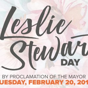 2018 Leslie Stewart Day by proclamation of the Mayor graphic