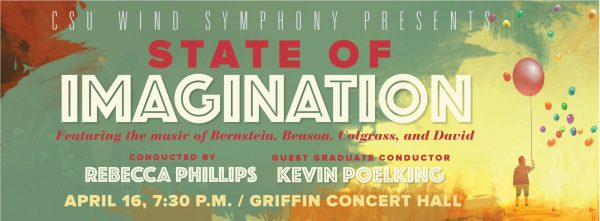 CSU Wind Symphony 2018 State of Imagination promotional banner